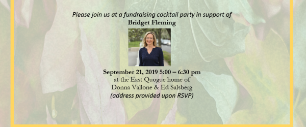 Sept 21 cocktail party for Bridget Fleming
